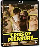 Cries Of Pleasure [Blu-ray]