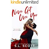 Never Got Over You: A Second Chance Standalone Romance