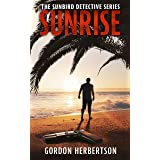 Sunrise: The Sunbird Detective Series