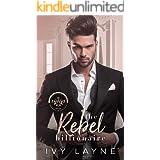 The Rebel Billionaire (The Winters Saga Book 5)