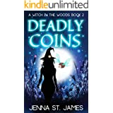 Deadly Coins (A Witch in the Woods Book 2)