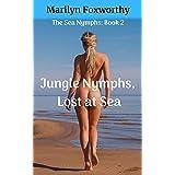 Jungle Nymphs, Lost at Sea: The Sea Nymphs: Book 2