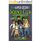 The Super-Secret Science Club: Case of the Disappearing Glass