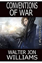 Conventions of War (Author's Preferred Edition) (Dread Empire's Fall Book 3) Kindle Edition
