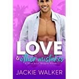 Love & Other Mistakes: An Opposites Attract Romantic Comedy (Love and Laughs Book 2)