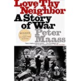 Love Thy Neighbor: A Story of War