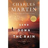 Send Down The Rain: New from the Author of the Mountains Between Us and the New York Times Bestseller Where the River Ends