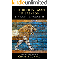 The Richest Man in Babylon: Six Laws of Wealth (English Edit…