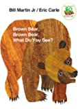 Brown Bear, Brown Bear, What Do You See? (Brown Bear and Fri…