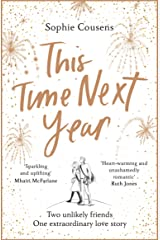 This Time Next Year: 2021's most heartwarming love story Kindle Edition