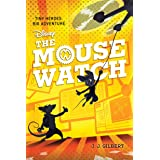 The Mouse Watch (Volume 1) (Fiction - Middle Grade)