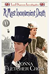 A Most Inconvenient Death (Lord Danvers Investigates Book 1) Kindle Edition