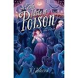 Little Taste of Poison