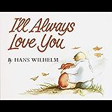 I'll Always Love You (English Edition)