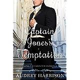 Captain Jones's Temptation - A Regency Romance (The Lonely Hearts Series Book 3)