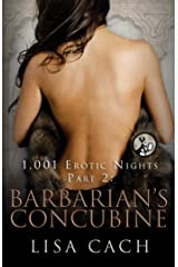 Barbarian's Concubine (The 1,001 Erotic Nights Series Book 2) Kindle Edition