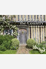 A Cottage in the Country: Inspirational Hideaways Kindle Edition