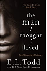 The Man I Thought I Loved (Two-Faced Book 2) Kindle Edition