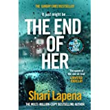 The End of Her: The unputdownable Sunday Times bestseller from the author of THE COUPLE NEXT DOOR