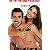 Michael (The Children of the White Wolf Matriarchs Book 4)