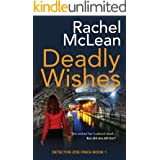 Deadly Wishes (Detective Zoe Finch Book 1)