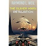 The Slaver Wars: Retaliation (English Edition)