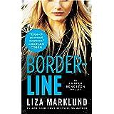 Borderline: An Annika Bengtzon Thriller: 5