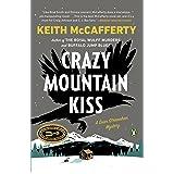 Crazy Mountain Kiss: A Novel (Sean Stranahan Mysteries Book 4)