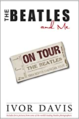 The Beatles and Me On Tour Kindle Edition