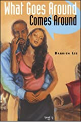 What Goes Around Comes Around Kindle Edition