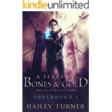 A Ferry of Bones & Gold (Soulbound Book 1) (English Edition)