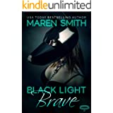Black Light: Brave (Black Light Series Book 17)