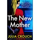 The New Mother: A completely gripping psychological thriller with a breathtaking twist