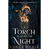 A Torch Against the Night (Ember Quartet, Book 2)
