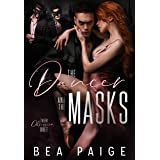 The Dancer and The Masks : A Dark Reverse Harem Romance (Their Obsession Book 1)