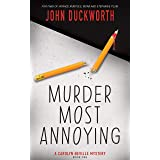 Murder Most Annoying (A Carolyn Neville Mystery Book 1)