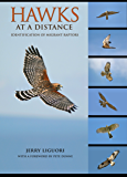 Hawks at a Distance: Identification of Migrant Raptors (English Edition)