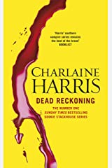 Dead Reckoning: A True Blood Novel (Sookie Stackhouse Book 11) Kindle Edition