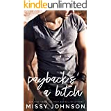 Payback's A Bitch (Awkward Love Series Book 6)