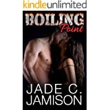 Boiling Point (a novella) (Feverish Series: a Bullet Spinoff Book 1)