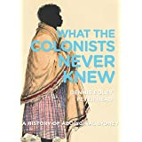 What the Colonists Never Knew: A History of Aboriginal Sydney