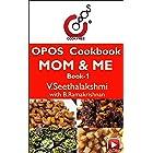 Mom & ME - Book 1: OPOS Cookbook