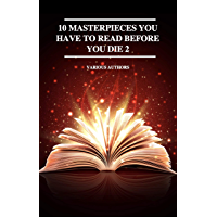 10 Masterpieces You Have to Read Before You Die 2 (English E…