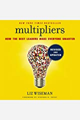 Multipliers: How the Best Leaders Make Everyone Smarter, Includes Bonus PDF with Appendixes MP3 CD