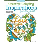 Inspirations from the Heart: Art Activity Pages to Relax and Enjoy! (Creative Coloring)