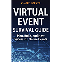 Virtual Event Survival Guide: Plan, Build, and Host Successf…