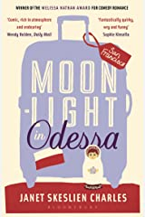 Moonlight in Odessa Kindle Edition
