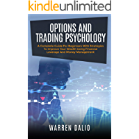OPTIONS AND TRADING PSYCHOLOGY: A COMPLETE GUIDE FOR BEGINNE…