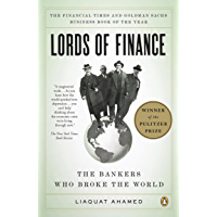 Lords of Finance: The Bankers Who Broke the World (English E…