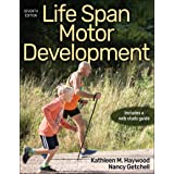 Life Span Motor Development With Web Study Guide 7ed
